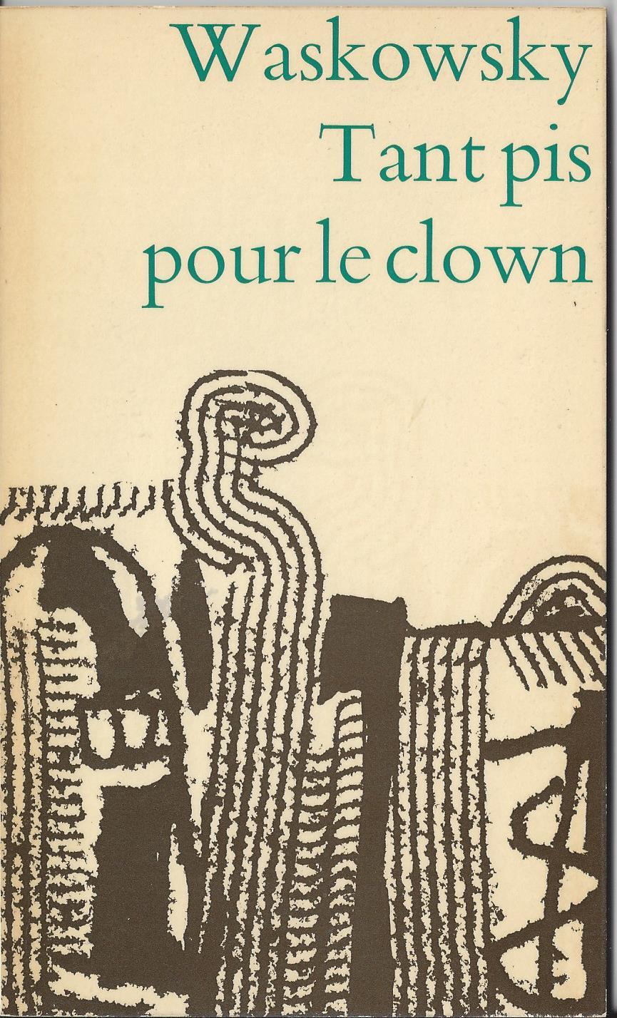 Tant-pis-pour-le-clown.jpg